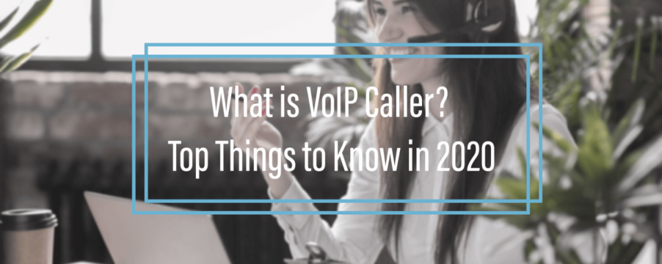 What is VoIP Caller?