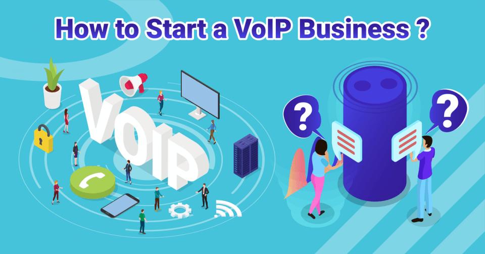 Start VoIP Business